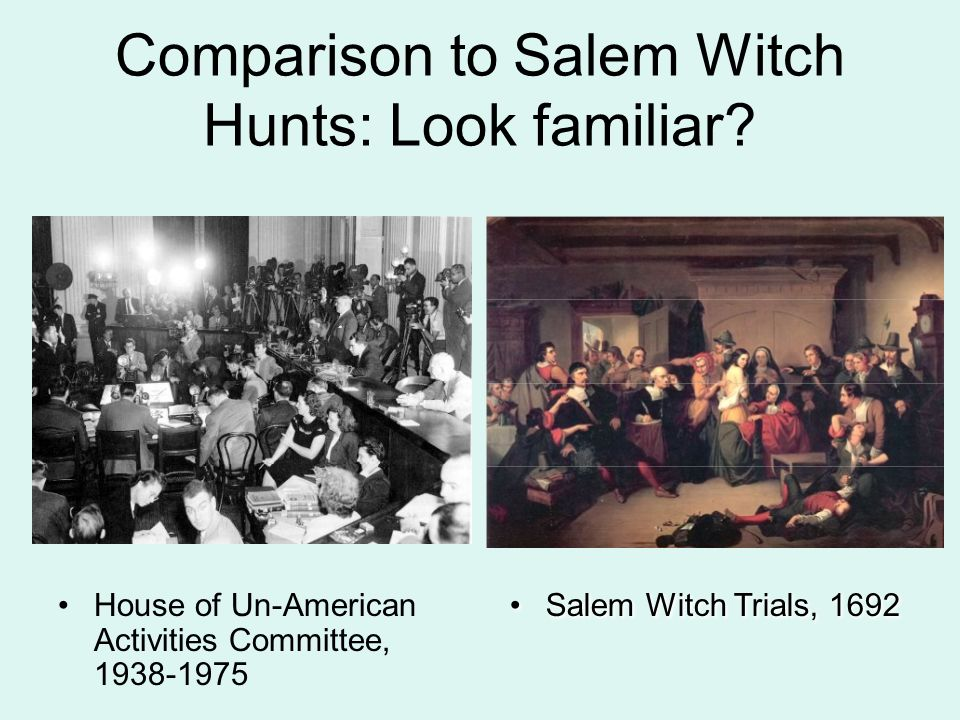compare and contrast salem witch trials and mccarthyism essay Salem witch trialssalem-witch-trials subject: literature have them research mccarthyism and compare and contrast what happened during the two time periods students should attempt to answer the following questions: why was there a fear of communism and communist subversion after world.