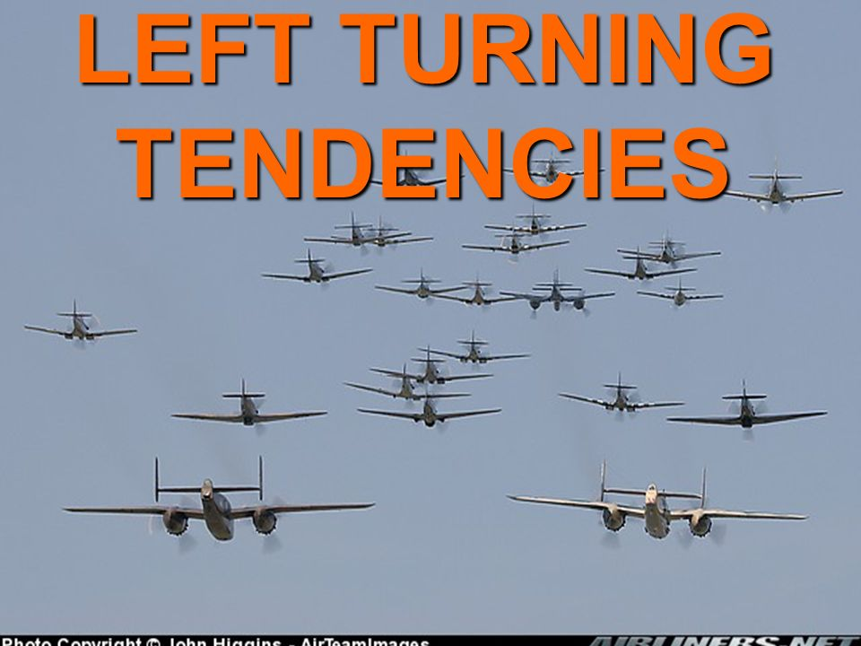 left turning tendencies That contribute to a left-turning tendency in propeller driven airplanes the forces of p-factor, torque, slipstream, and gyroscopic precession all work to.
