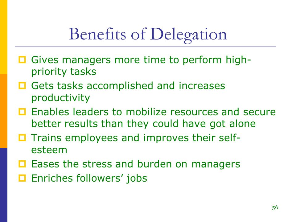 benefits of delegating 3 days ago  delegating authority is a core management skill, but it's also one that can be  difficult to implementthis post discusses the benefits delegation.