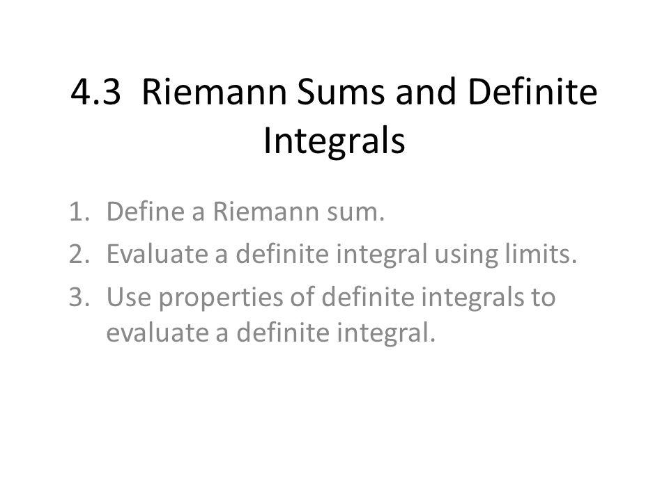 4.3 Riemann Sums and Definite Integrals - ppt video online ...