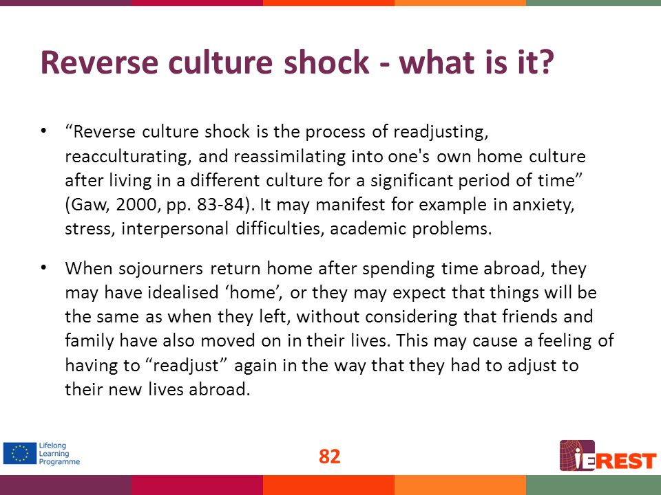cause and effect of cultural shock Hofstede for example states that culture shock is a state of distress following the transfer of a person to an unfamiliar cultural environment, which may also be accompanied by physical symptoms 9 for bock it is a disturbing feeling of disorientation and helplessness produced by the direct exposure to an alien society 10 and elisabeth marx.
