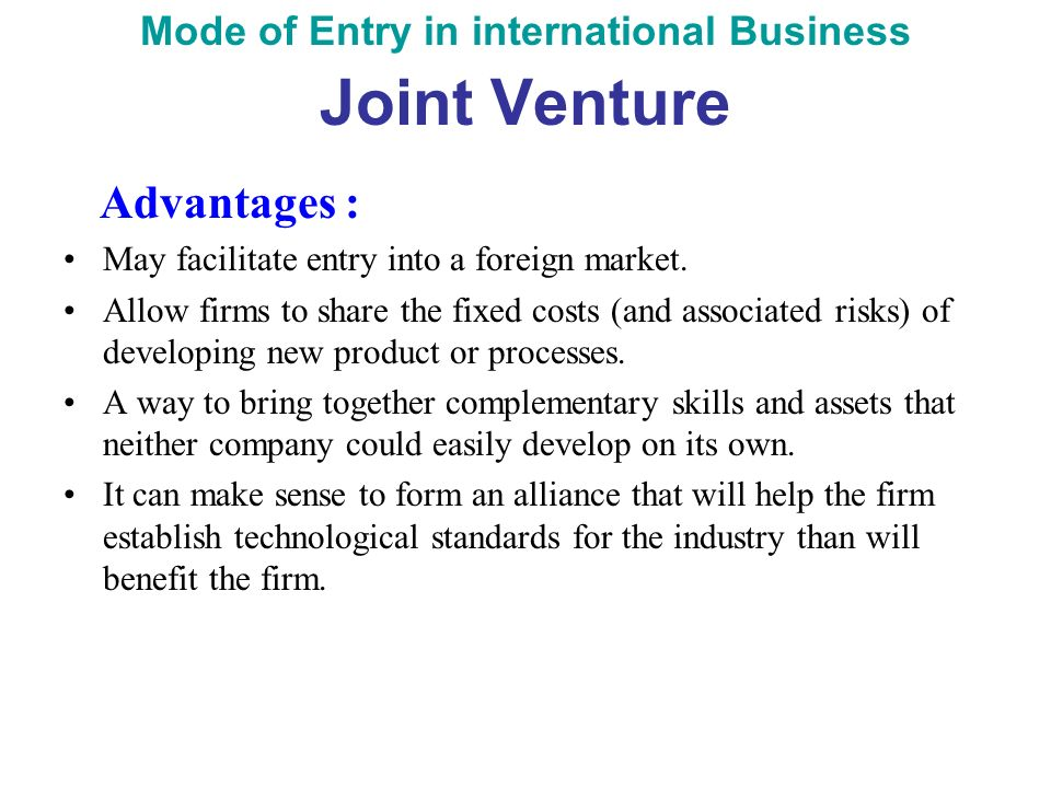 joint venture entry mode Management international marketing international marketing : modes of entry in international business part ii modes of entry in international business.