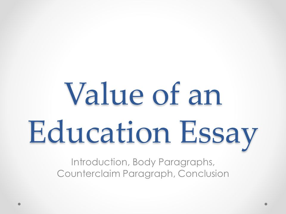 the value of an education essay