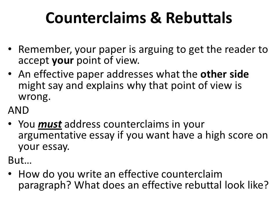 Argumentative Writing/Counterclaim Paragraphs