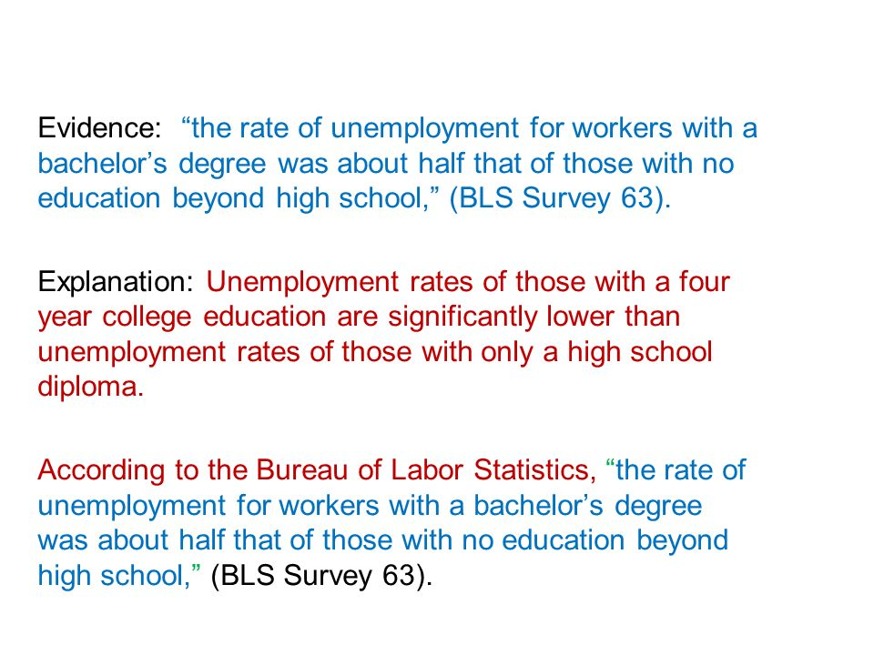 value of an education essay ppt video online  evidence the rate of unemployment for workers a bachelor s degree was about half that