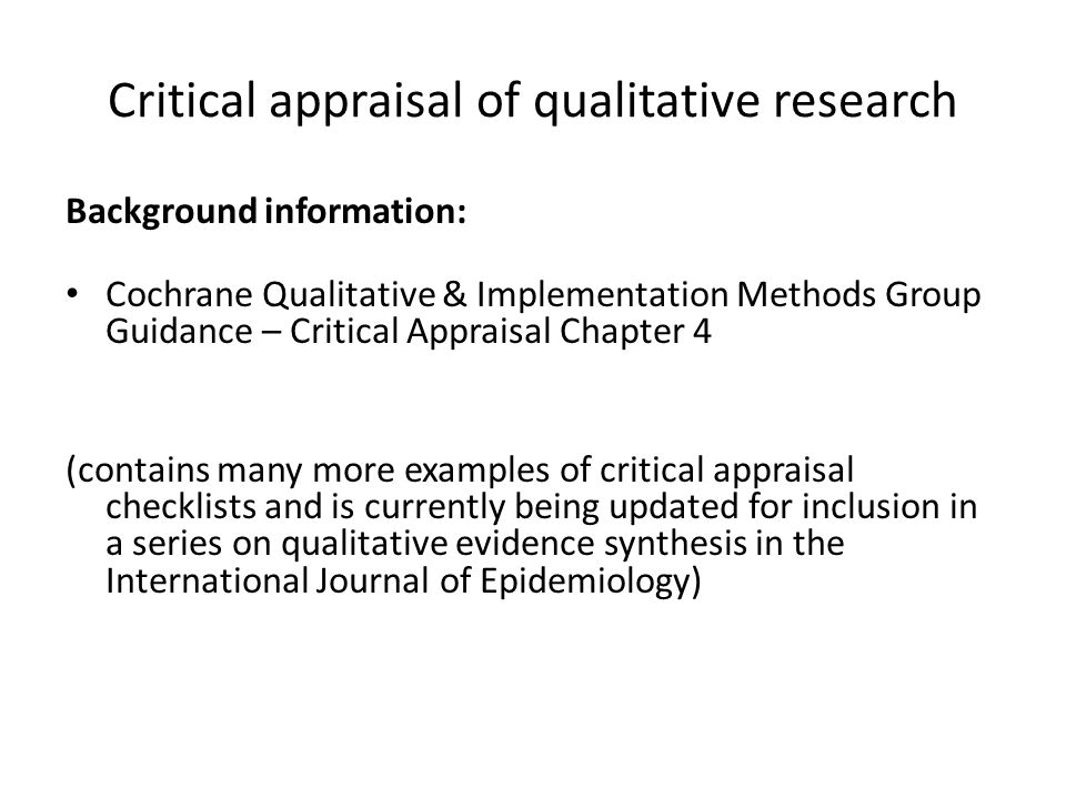 critical research appraisal As far as necessary for critical appraisal of scientific articles, differences in research areas like epidemiology, clinical, and basic research are .