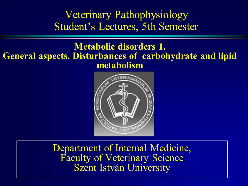 Veterinary Pathophysiology Student's Lectures, 5th Semester - ppt video online download