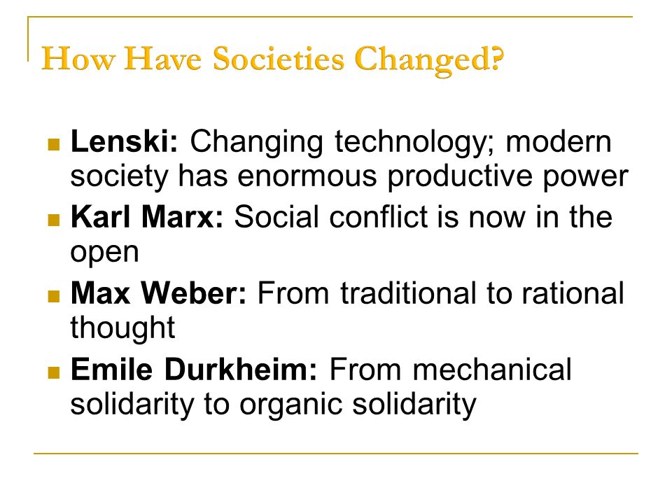 social class in modern society according to karl marx and max weber Compare and contrast marx and weber's theories of social change karl marx within modern society marx had a according to marx there are only two classes.