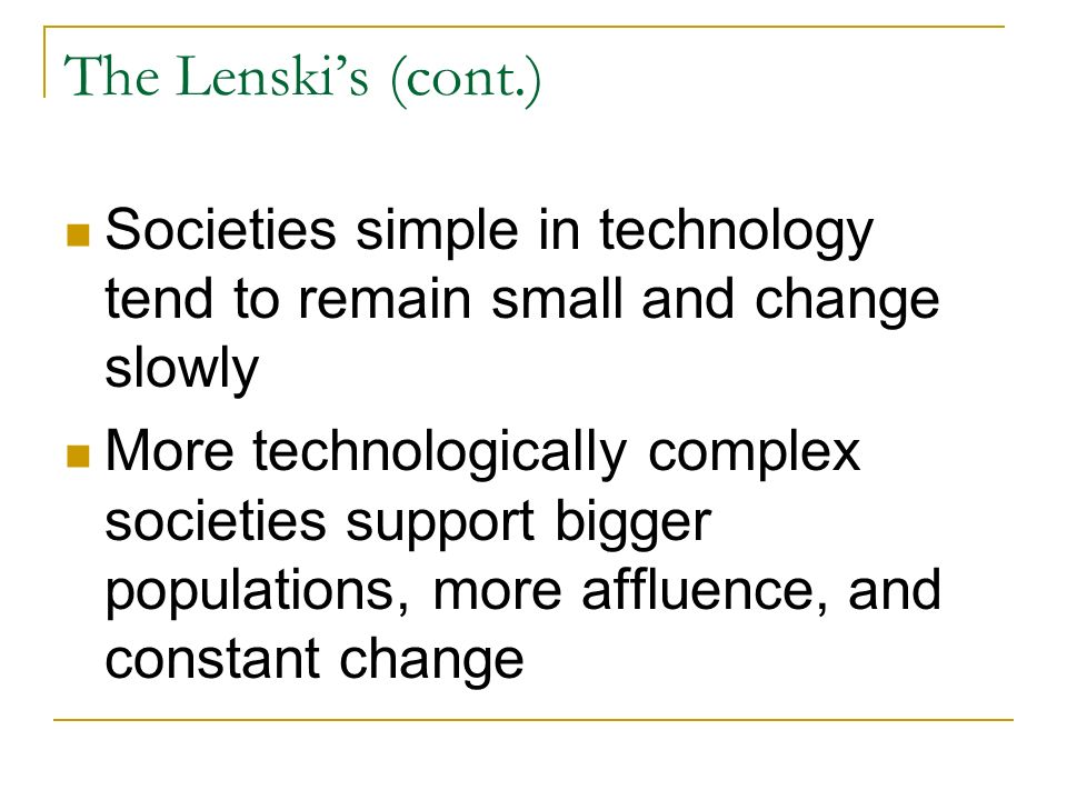 Pros and Cons of Lenski's Socio-Cultural Developement Essay