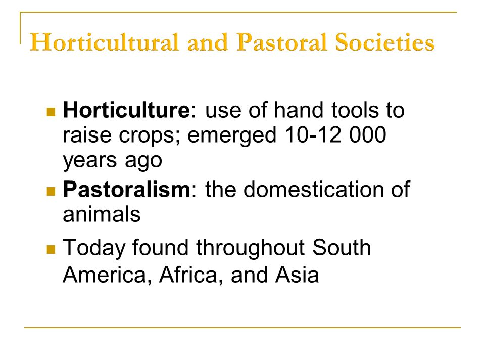 horticultural and pastoral societies examples