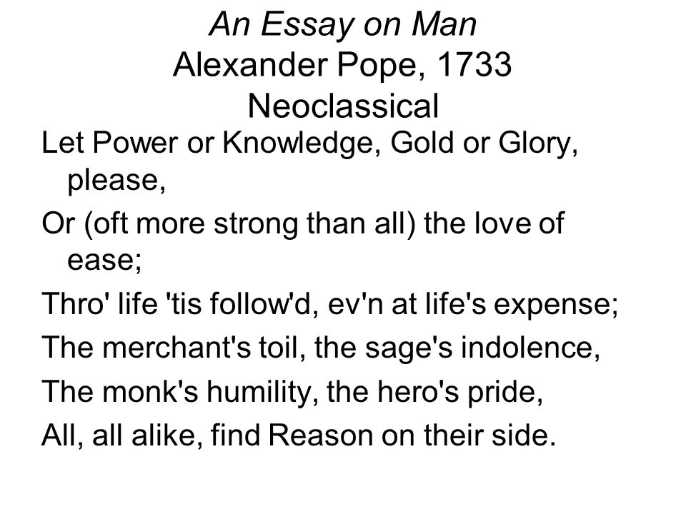 "Alexander Pope's ""An Essay on Man"" analysis Essay"