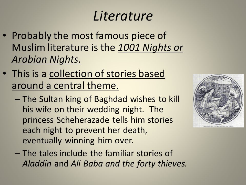 Islamic golden age ppt video online download literature probably the most famous piece of muslim literature is the 1001 nights or arabian nights junglespirit Image collections