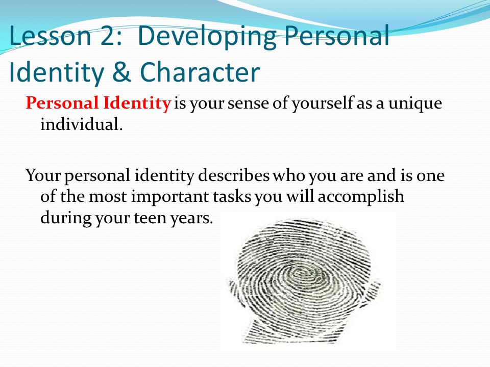 Lesson 2: Developing Personal Identity & Character