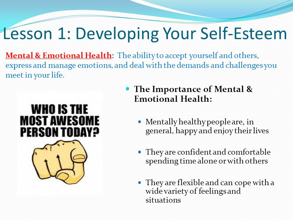 Lesson 1: Developing Your Self-Esteem