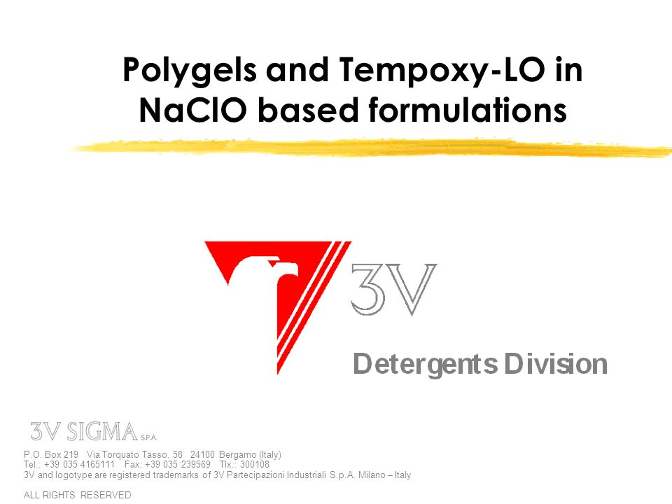 Polygels and Tempoxy-LO in NaClO based formulations