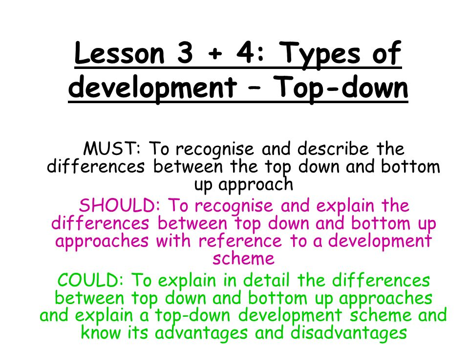 up and development down Bottom top