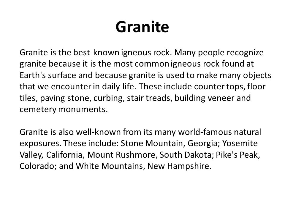 famous igneous rocks mt rushmore made of granite Granite is medium- to coarse-textured igneous rock that comes in a wide mount rushmore was chosen because it was the highest famous granite.