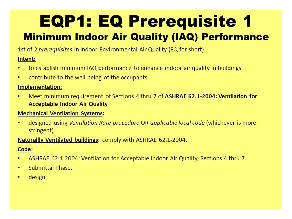 Leed nc indoor environmental quality intent slide editor for Indoor air quality design