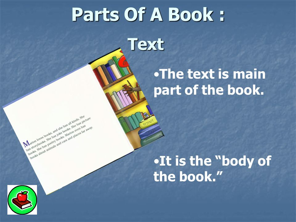 main parts of book report This article will teach you how to identify the different parts of a book and how each one builds upon the other to showcase the body - the main portion of the book.