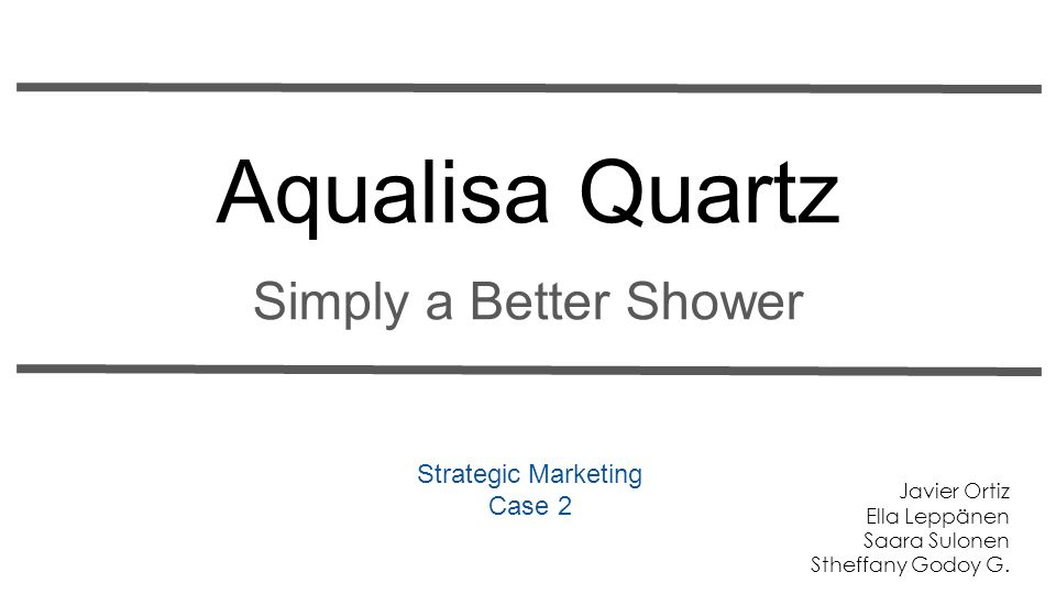 aqualisa quartz presentation This assignment requires you to build upon assignment 2 with the aim of producing a sales plan for selling the product in the kingston-upon-thames area – your defined sales territory.