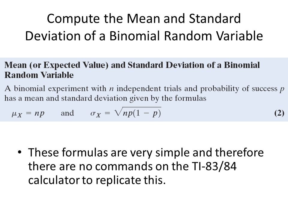 The binomial probability distribution ppt video online download compute the mean and standard deviation of a binomial random variable ccuart Gallery
