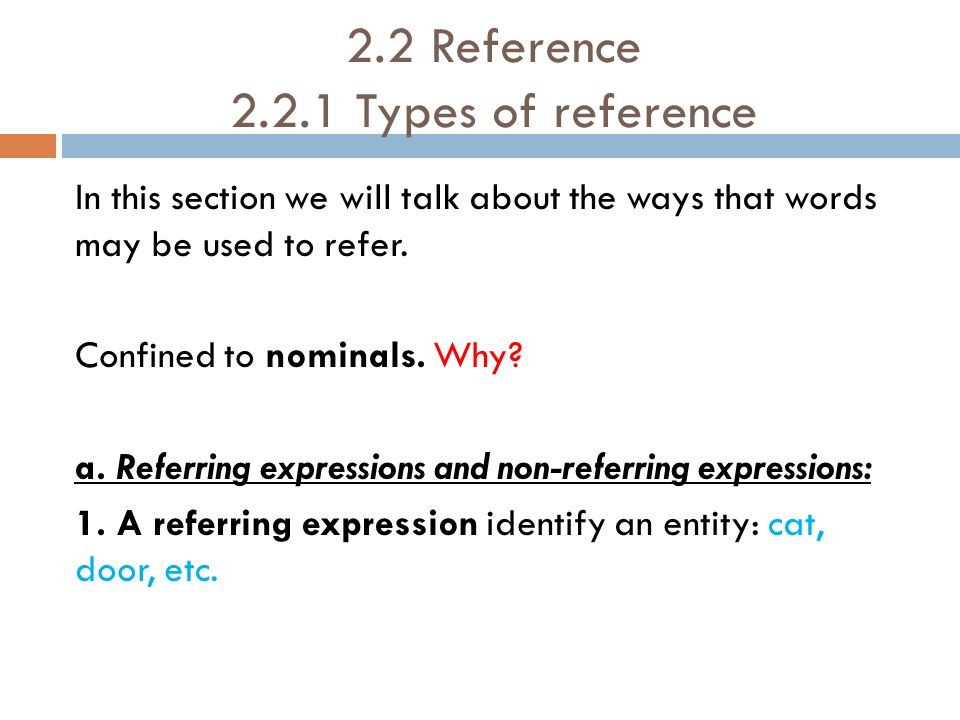 2.2 Reference 2.2.1 Types of reference
