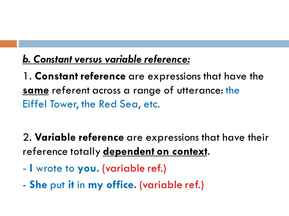b. Constant versus variable reference: 1