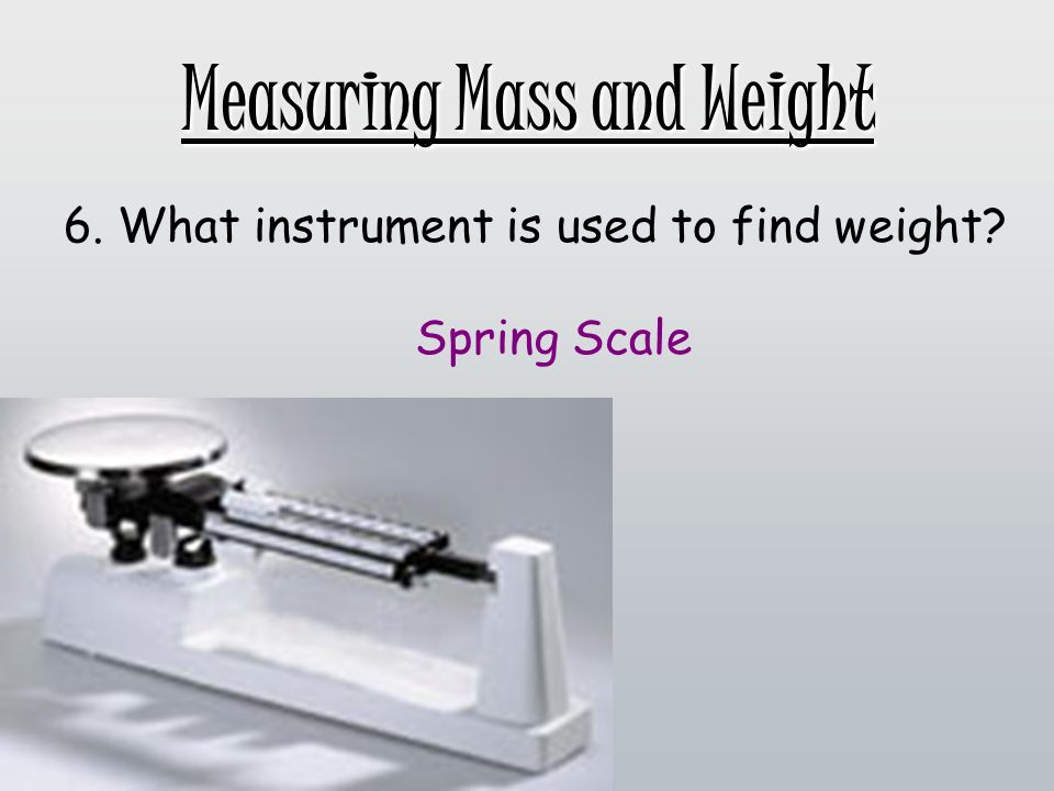 measuring mass and weight ppt video online download