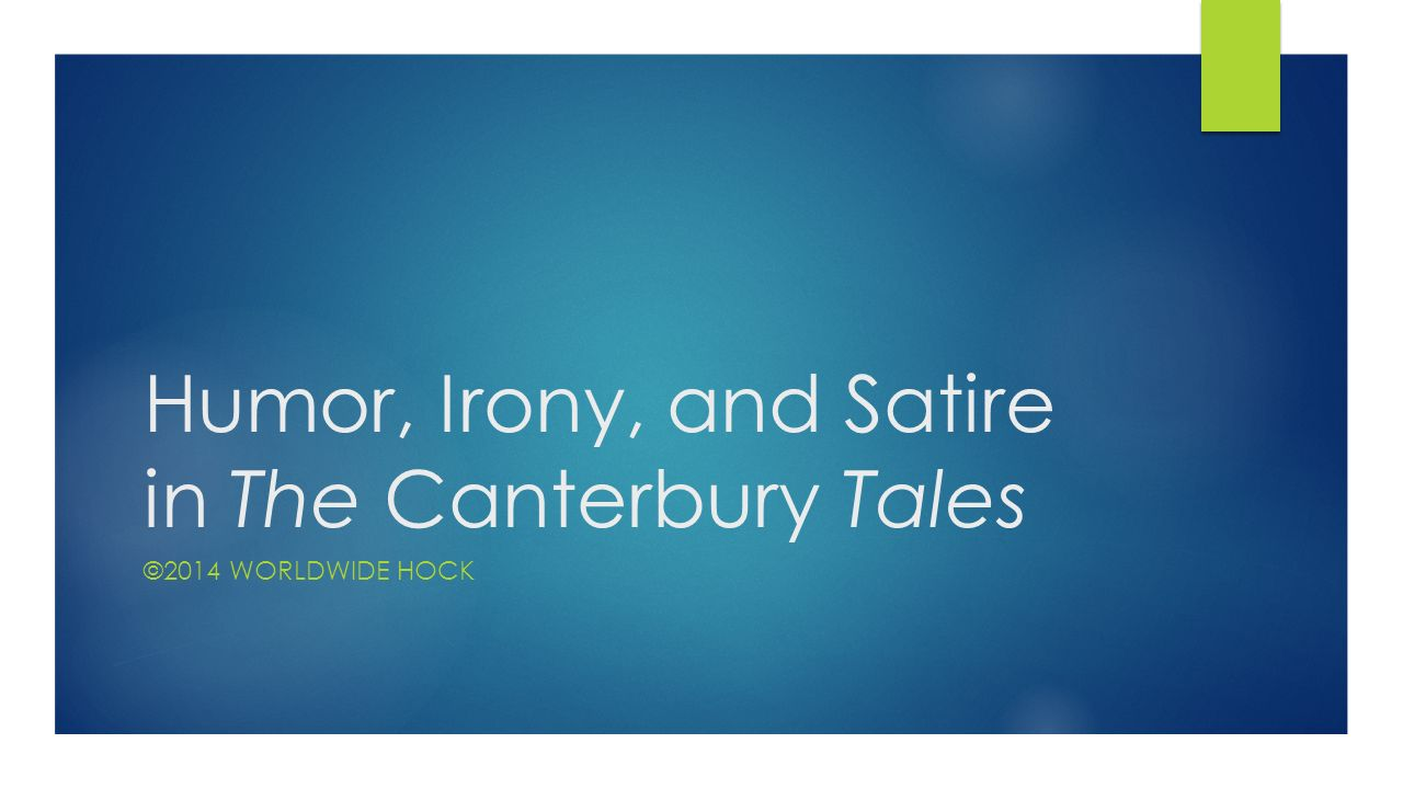 humoure irony and satrir Chaucer's humour or q chaucer combines objectivity with sympathy definition of humour humour means that quality of action, speech, and.