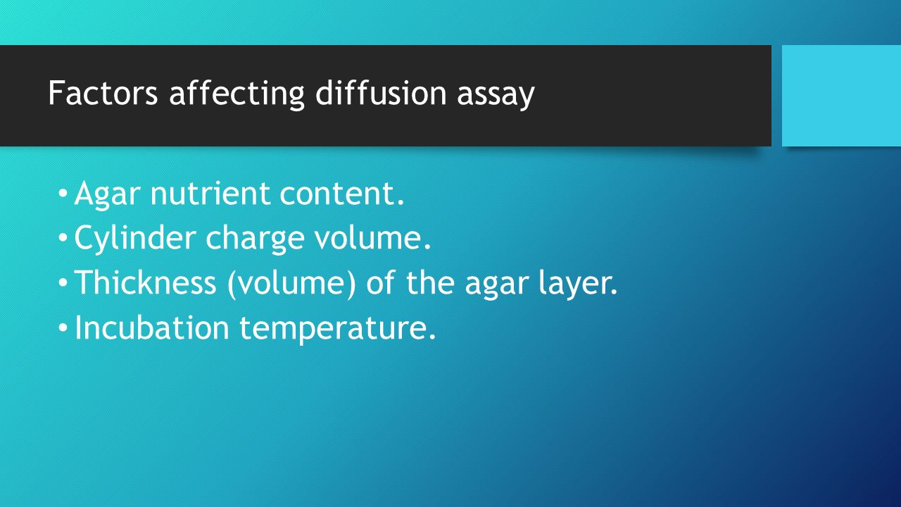 Factors affecting diffusion assay