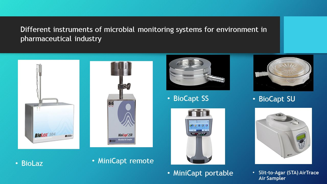Different instruments of microbial monitoring systems for environment in pharmaceutical industry
