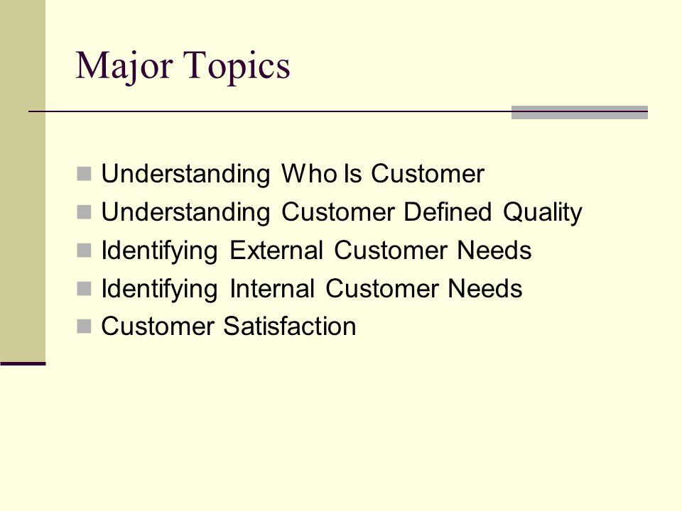 External customers needs