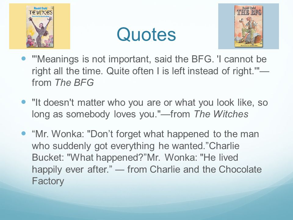 Quotes From The Bfg: Ppt Download