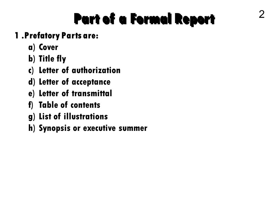 1 part of a formal report there are three basic divisions of a part of a formal report 2 1 efatory parts are cover title fly spiritdancerdesigns Image collections