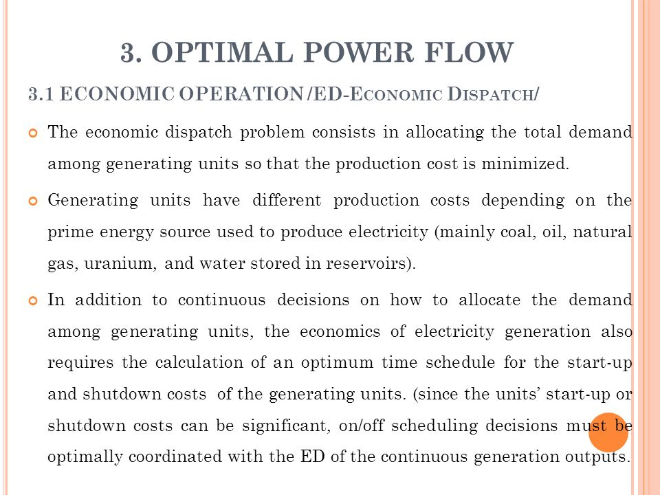 3. OPTIMAL POWER FLOW 3.1 ECONOMIC OPERATION /ED-Economic Dispatch/