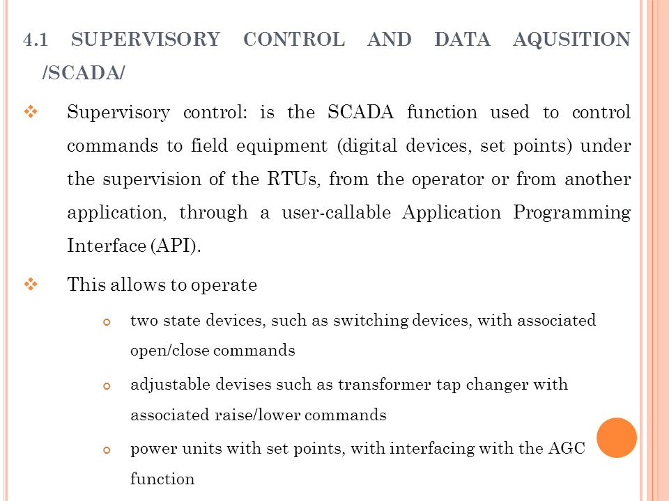 4.1 SUPERVISORY CONTROL AND DATA AQUSITION /SCADA/