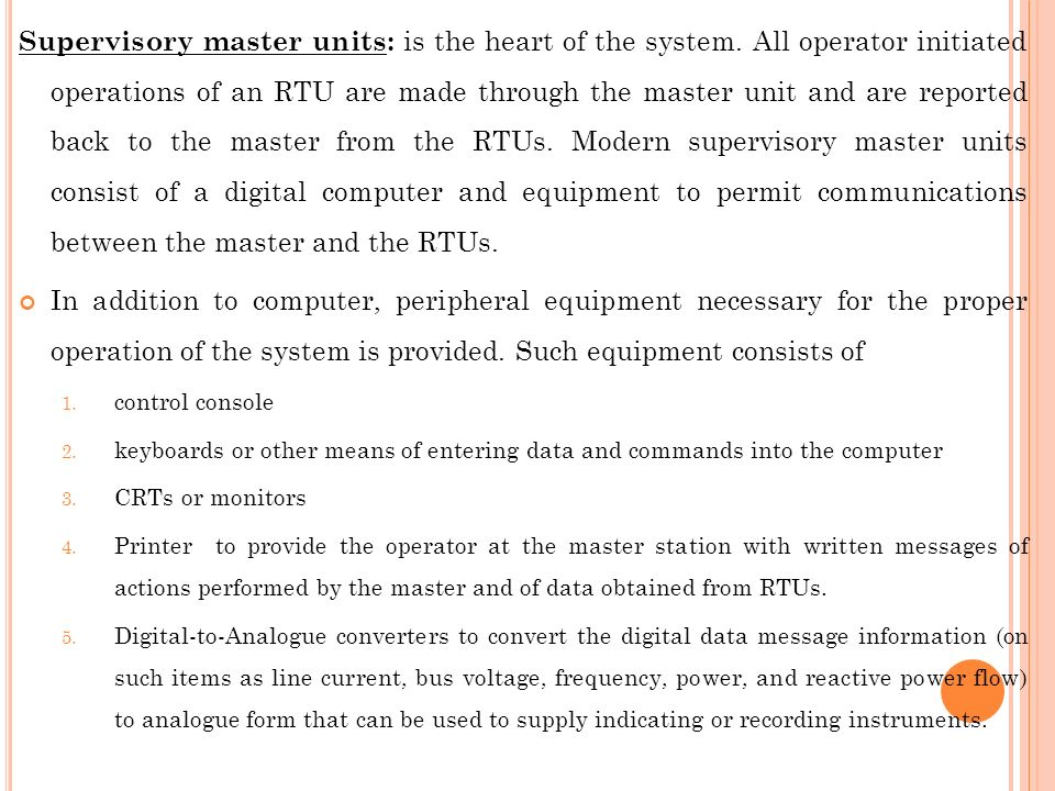 Supervisory master units: is the heart of the system