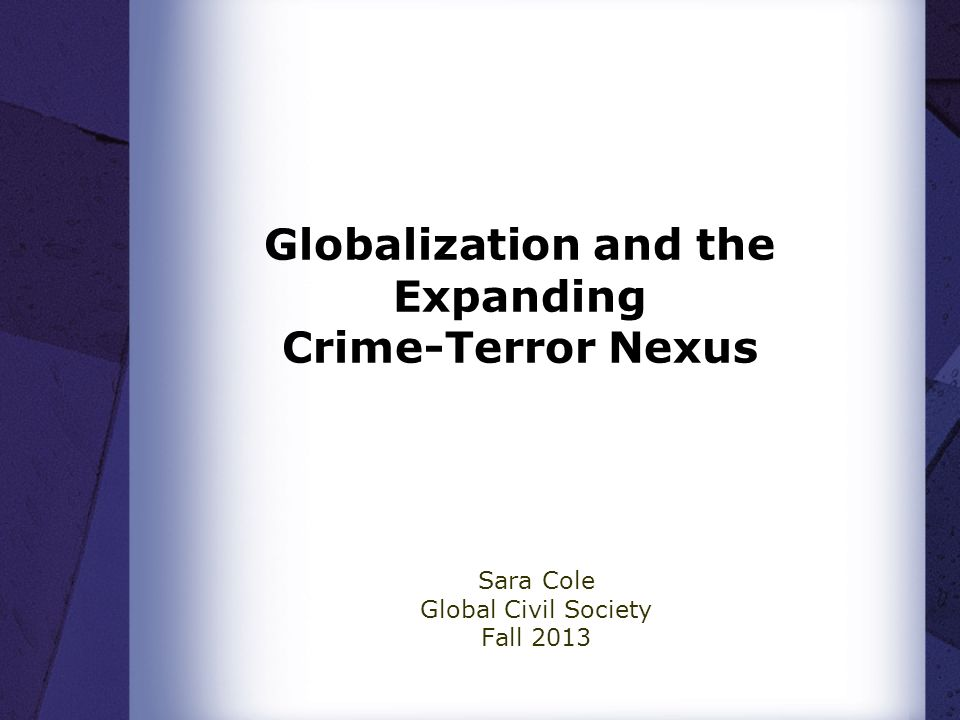 global crime and globalization Job:lay00 13-10-1998 page:1 colour:0 the globalisation of crime understanding transitional relationships in context on a contracting world stage, crime is a major.