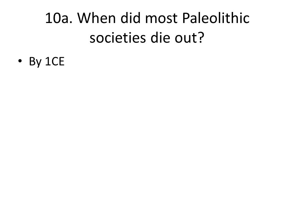 comparing paleolithic societies Get an answer for 'compare and contrast the life of paleolithic hunter-gathers and early settled neolithic farmers' and find homework help for other history questions at enotes.