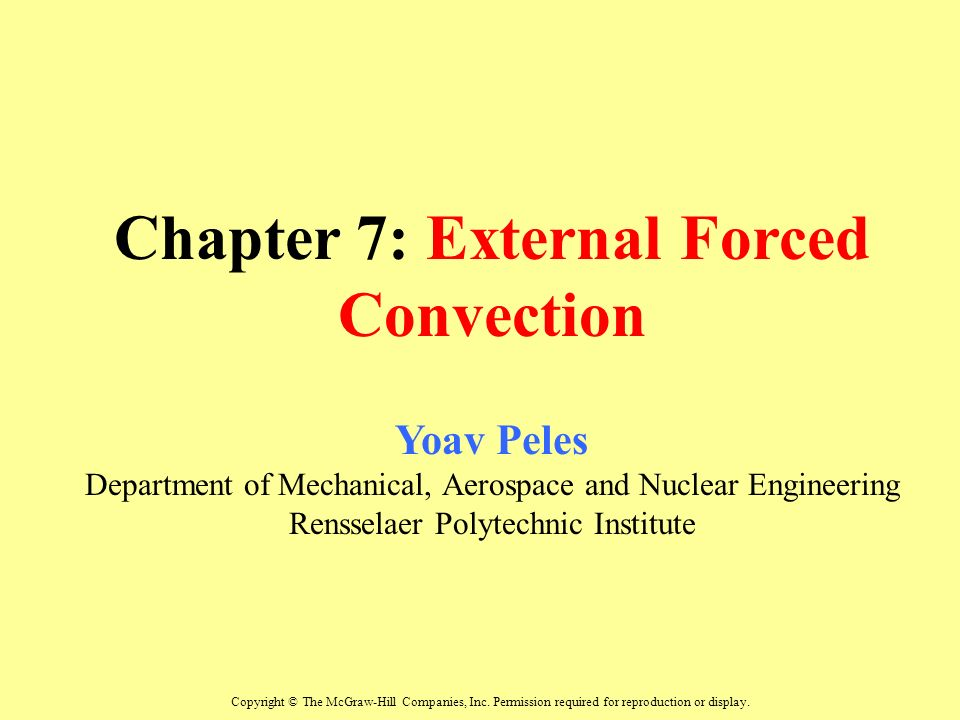 external forces convection Forced convection (induced by external means) convection free or natural convection (induced by buoyancy forces) forced convection free convection u.