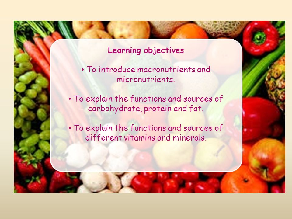 To Introduce Macronutrients And Micronutrients Ppt Video Online Download