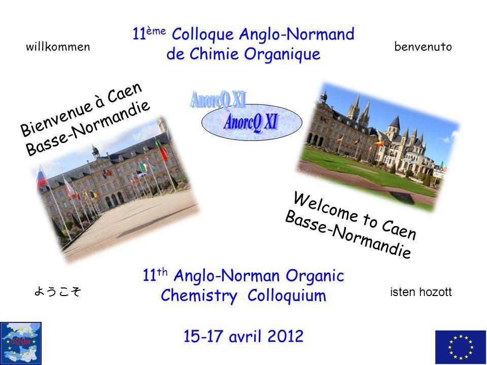 11ème Colloque Anglo-Normand de Chimie Organique