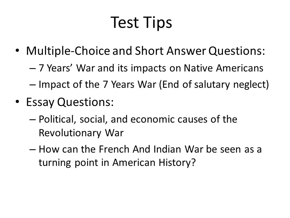 essay on the causes of the french and indian war Explain the causes and impact of the french and indian war in terms of the new policies england imposed on its colonies in north america that eventually led to the.