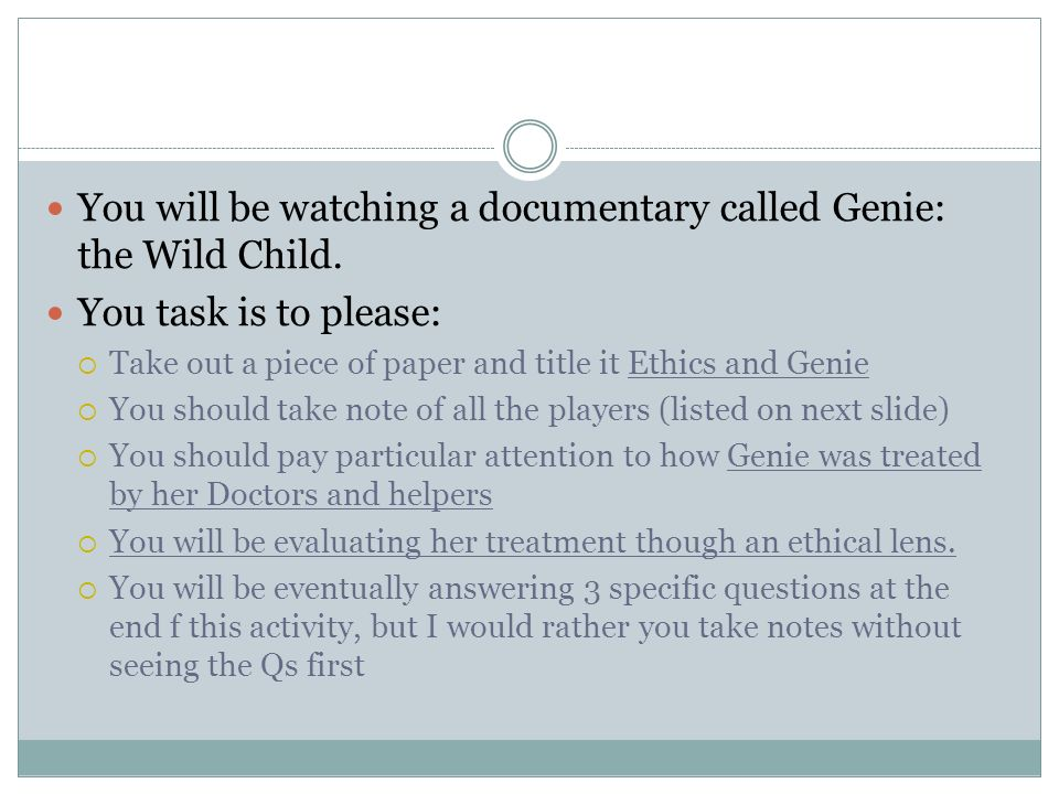genie case study ethics The sleep studies raised a question: was genie brain damaged from her years of abuse, or had she been retarded from birth essays related to genie the wild child 1.