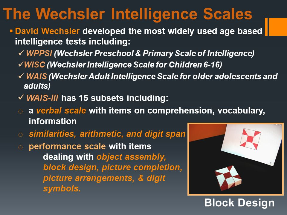the wechsler preschool and primary scale of intelligence intelligence and individual testing differences ppt 421