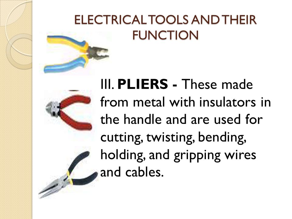 ELECTRICAL TOOLS AND THEIR FUNCTION