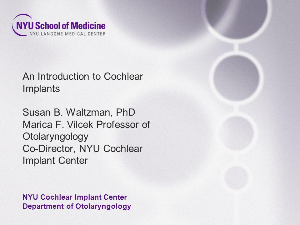 NYU Cochlear Implant Center Department of Otolaryngology