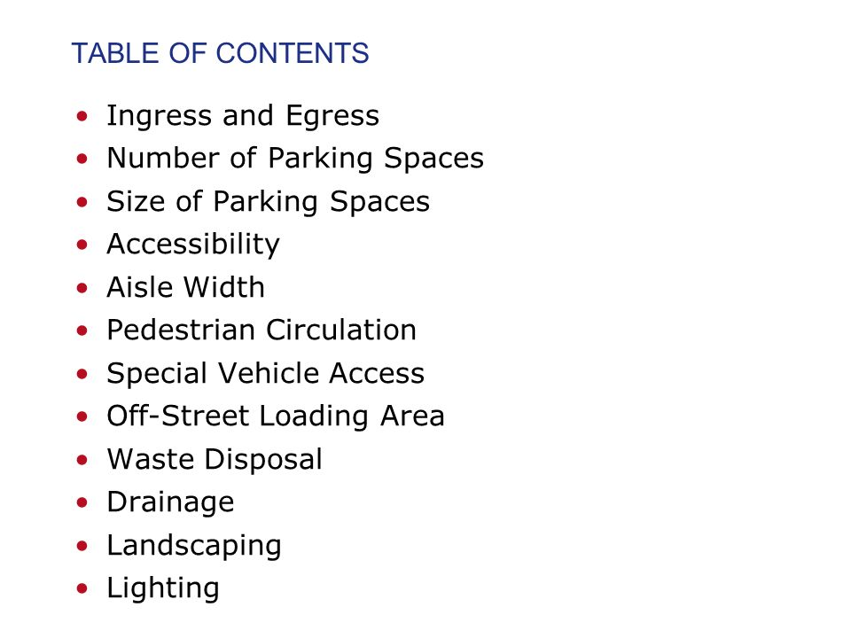 TABLE OF CONTENTS Ingress and Egress  Number of Parking Spaces  Size of  Parking Spaces. Parking Lot Design Civil Engineering and Architecture   ppt video