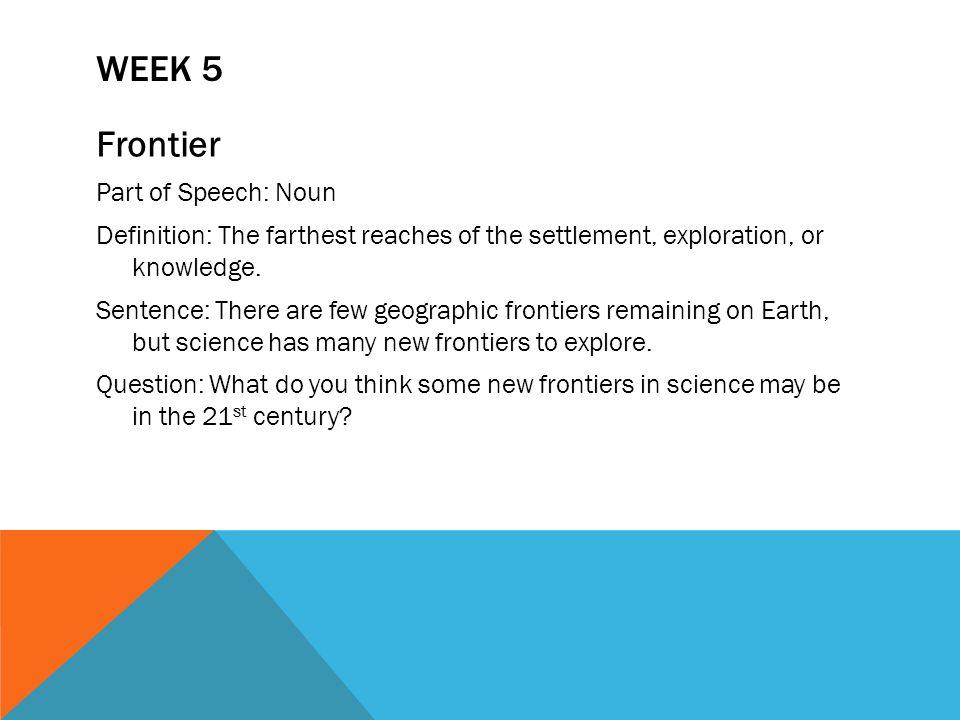 Week 5 Frontier Part Of Speech: Noun