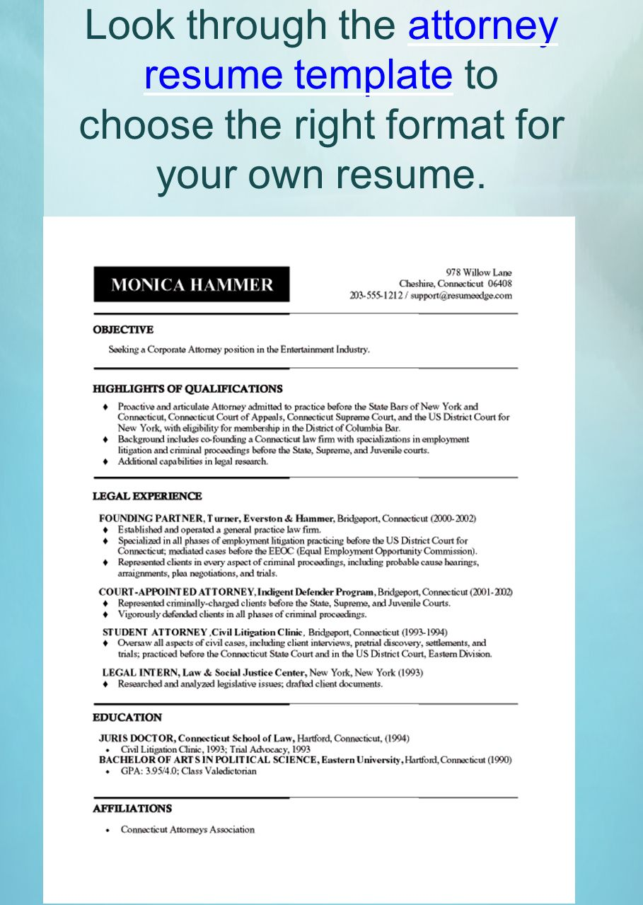 11 look through the attorney resume template to choose the right format for your own resume. Resume Example. Resume CV Cover Letter